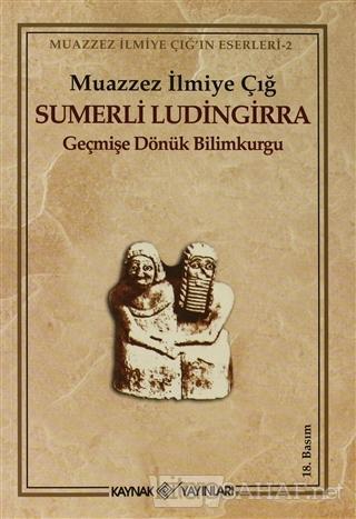 Sumerli Ludingirra - Muazzez İlmiye Çığ | Yeni ve İkinci El Ucuz Kitab