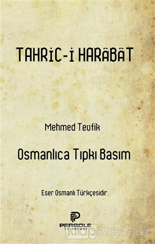 Tahric-i Harabat - Mehmed Tevfik | Yeni ve İkinci El Ucuz Kitabın Adre