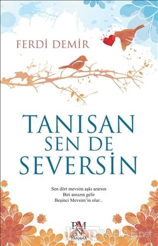 Tanısan Sen De Seversin - Ferdi Demir   Yeni ve İkinci El Ucuz Kitabın