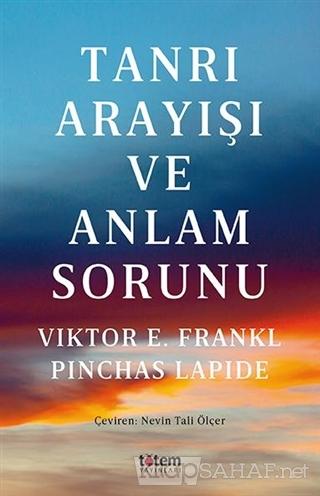 Tanrı Arayışı ve Anlam Sorunu - Viktor E. Frankl   Yeni ve İkinci El U