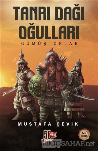Tanrı Dağı Oğulları - Mustafa Çevik | Yeni ve İkinci El Ucuz Kitabın A