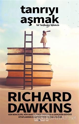 Tanrıyı Aşmak - Richard Dawkins | Yeni ve İkinci El Ucuz Kitabın Adres