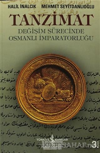 Tanzimat - Halil İnalcık | Yeni ve İkinci El Ucuz Kitabın Adresi