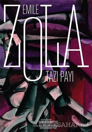 Tazı Payı - Emile Zola   Yeni ve İkinci El Ucuz Kitabın Adresi