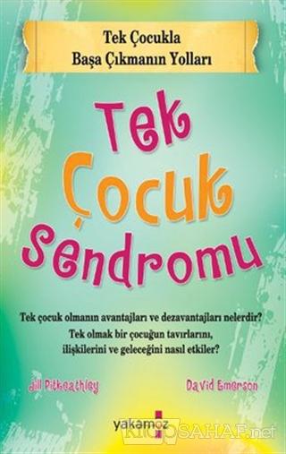 Tek Çocuk Sendromu - Jill Pitkeathley- | Yeni ve İkinci El Ucuz Kitabı