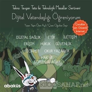 Tekno Tavşan Tata ile Dijital Vatandaşlığı Öğreniyorum - Yeşim Özen Aç