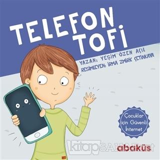 Telefon Tofi - Yeşim Özen Açıl | Yeni ve İkinci El Ucuz Kitabın Adresi