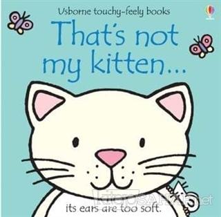 That's Not My Kitten - Fiona Watt | Yeni ve İkinci El Ucuz Kitabın Adr