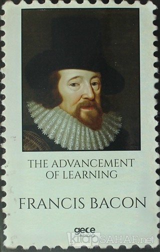 The Advancement of Learning - Francis Bacon- | Yeni ve İkinci El Ucuz