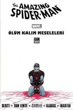 The Amazing Spider-Man Cilt 23: Ölüm Kalım Meseleleri - Dan Slott | Ye