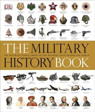 The Military History Book (Ciltli) - Kolektif   Yeni ve İkinci El Ucuz