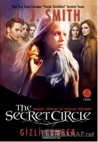 The Secret Circle: Gizli Çember 1 - L. J. Smith | Yeni ve İkinci El Uc