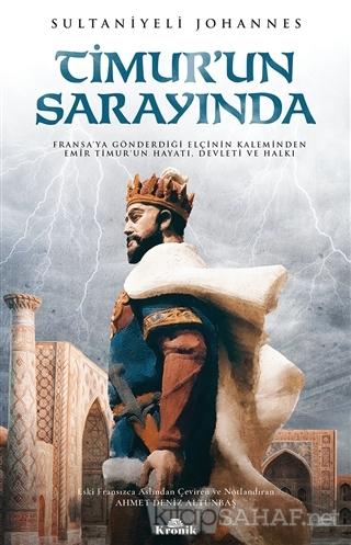 Timur'un Sarayında - Sultaniyeli Johannes | Yeni ve İkinci El Ucuz Kit