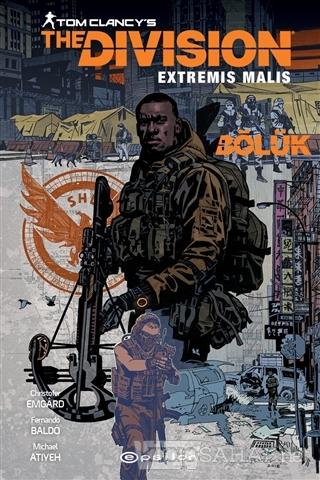 Tom Clancy's The Division Extremis Malis - Christofer Emgard   Yeni ve