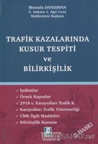 Trafik Kazalarında Kusur Tespiti ve Bilirkişilik - Mustafa Danışman |