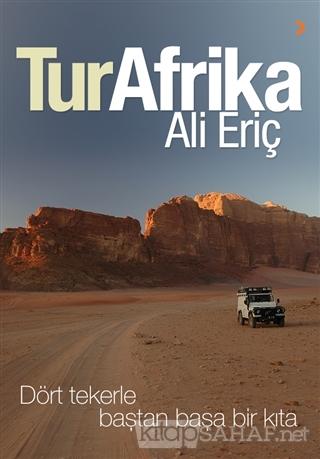 TurAfrika - Ali Eriç- | Yeni ve İkinci El Ucuz Kitabın Adresi