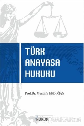 Türk Anayasa Hukuku - Mustafa Erdoğan-   Yeni ve İkinci El Ucuz Kitabı
