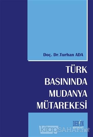 Türk Basınında Mudanya Mütarekesi - Turhan Ada- | Yeni ve İkinci El Uc