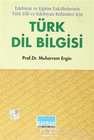 Türk Dil Bilgisi - Muharrem Ergin | Yeni ve İkinci El Ucuz Kitabın Adr