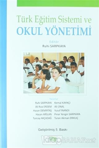 Türk Eğitim Sistemi ve Okul Yönetimi - Ruhi Sarpkaya | Yeni ve İkinci