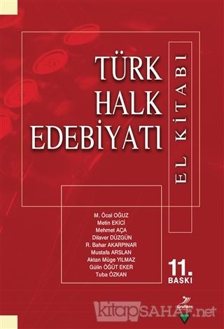 Türk Halk Edebiyatı ( El Kitabı) - M. Öcal Oğuz | Yeni ve İkinci El Uc