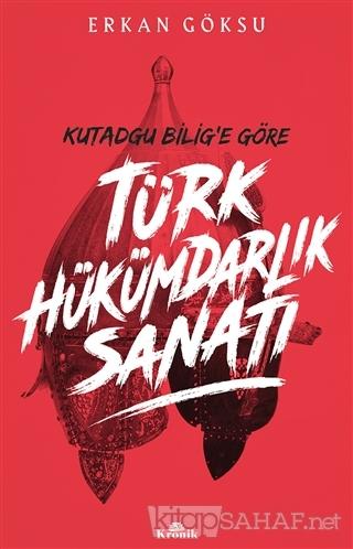 Türk Hükümdarlık Sanatı - Erkan Göksu | Yeni ve İkinci El Ucuz Kitabın