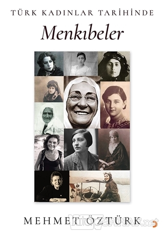 Türk Kadınlar Tarihinde Menkıbeler - Mehmet Öztürk | Yeni ve İkinci El
