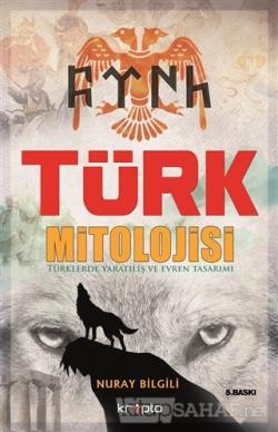Türk Mitolojisi - Nuray Bilgili | Yeni ve İkinci El Ucuz Kitabın Adres