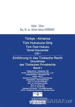 Türkçe - Almanca Türk Özel Hukuku Temel Kavramlar Cilt 1 / Einführung