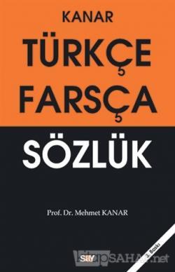Türkçe - Farsça Sözlük - Mehmet Kanar | Yeni ve İkinci El Ucuz Kitabın