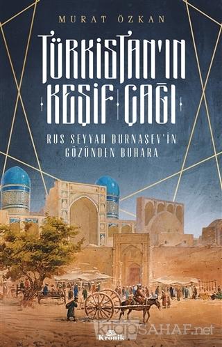 Türkistan'ın Keşif Çağı - Murat Özkan | Yeni ve İkinci El Ucuz Kitabın