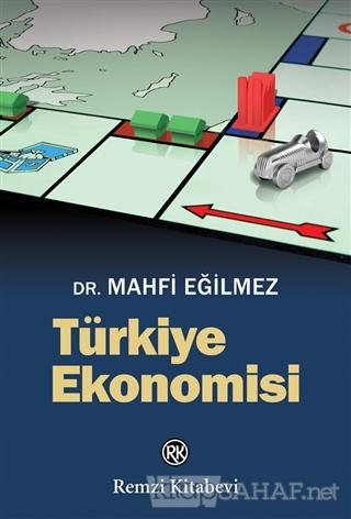 Türkiye Ekonomisi - Mahfi Eğilmez | Yeni ve İkinci El Ucuz Kitabın Adr