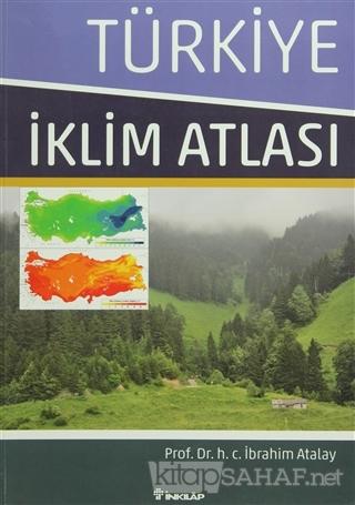 Türkiye İklim Atlası - İbrahim Atalay | Yeni ve İkinci El Ucuz Kitabın