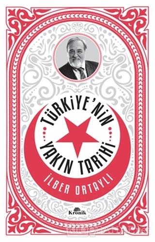 Türkiye'nin Yakın Tarihi - İlber Ortaylı- | Yeni ve İkinci El Ucuz Kit