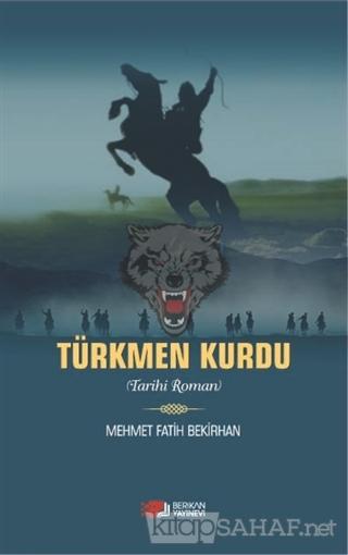 Türkmen Kurdu - Mehmet Fatih Bekirhan | Yeni ve İkinci El Ucuz Kitabın