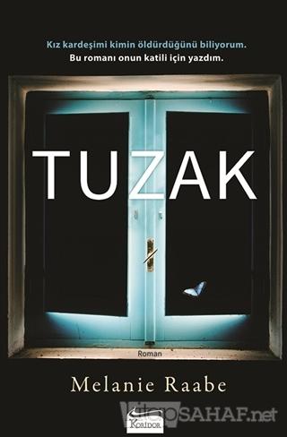 Tuzak - Melanie Raabe   Yeni ve İkinci El Ucuz Kitabın Adresi