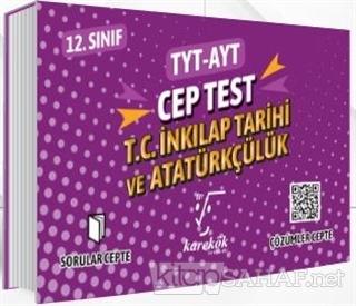 TYT AYT Cep Test 12. Sınıf T.C. İnkılap Tarihi ve Atatürkçülük - Kolek