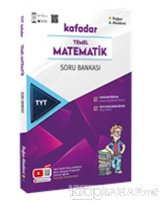 TYT Kafadar Temel Matematik Soru Bankası - Kolektif | Yeni ve İkinci E