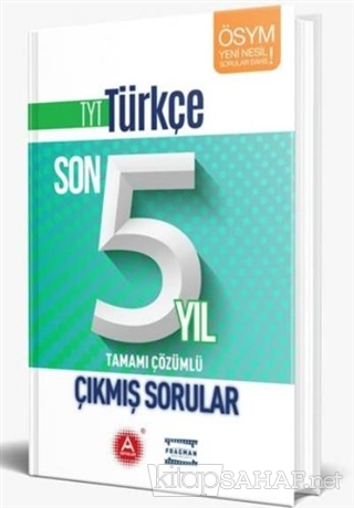TYT Türkçe Son 5 Yıl Tamamı Çözümlü Çıkmış Sorular - Kolektif   Yeni v