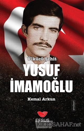 Yusuf İmamoğlu - Kemal Arkun- | Yeni ve İkinci El Ucuz Kitabın Adresi