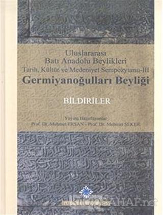 Uluslararası Batı Anadolu Beylikleri Tarih, Kültür ve Medeniyet Sempoz