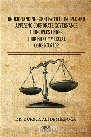 Understanding Good Faith Principle and Applying Corporate Governance P