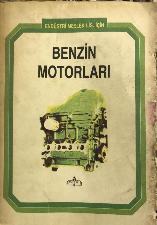 BENZİN MOTORLARI - KOMİSYON | Yeni ve İkinci El Ucuz Kitabın Adresi