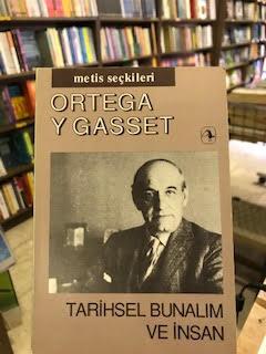 TARİHSEL BUNALIM VE İNSAN - José Ortega Y Gasset | Yeni ve İkinci El U