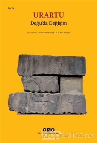 Urartu – Doğu'da Değişim (Küçük Boy) - Kemalettin Köroğlu | Yeni ve İk