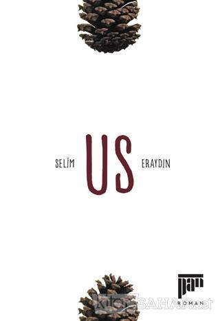 Us - Selim Eraydın   Yeni ve İkinci El Ucuz Kitabın Adresi