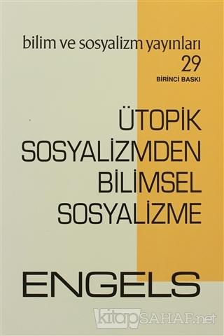Ütopik Sosyalizmden Bilimsel Sosyalizme - Friedrich Engels- | Yeni ve