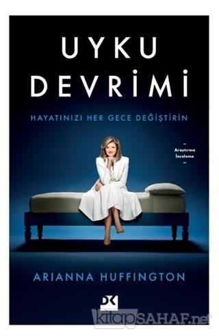 Uyku Devrimi - Arianna Huffington | Yeni ve İkinci El Ucuz Kitabın Adr