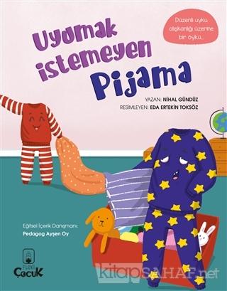 Uyumak İstemeyen Pijama - Nihal Gündüz | Yeni ve İkinci El Ucuz Kitabı