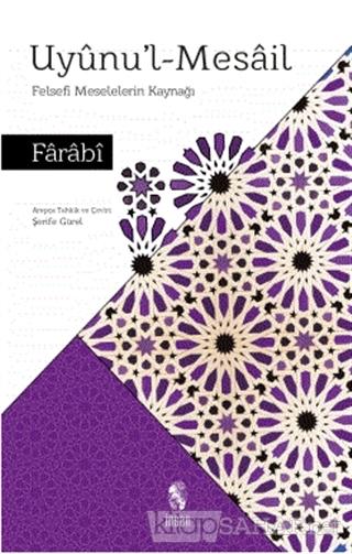 Uyünu'l-Mesail - Fârâbî | Yeni ve İkinci El Ucuz Kitabın Adresi